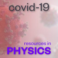 covid-19 resources in Physics